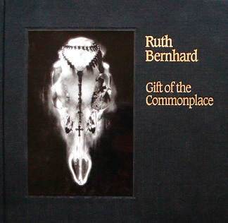 Gift of the Commonplace by Ruth Berhard